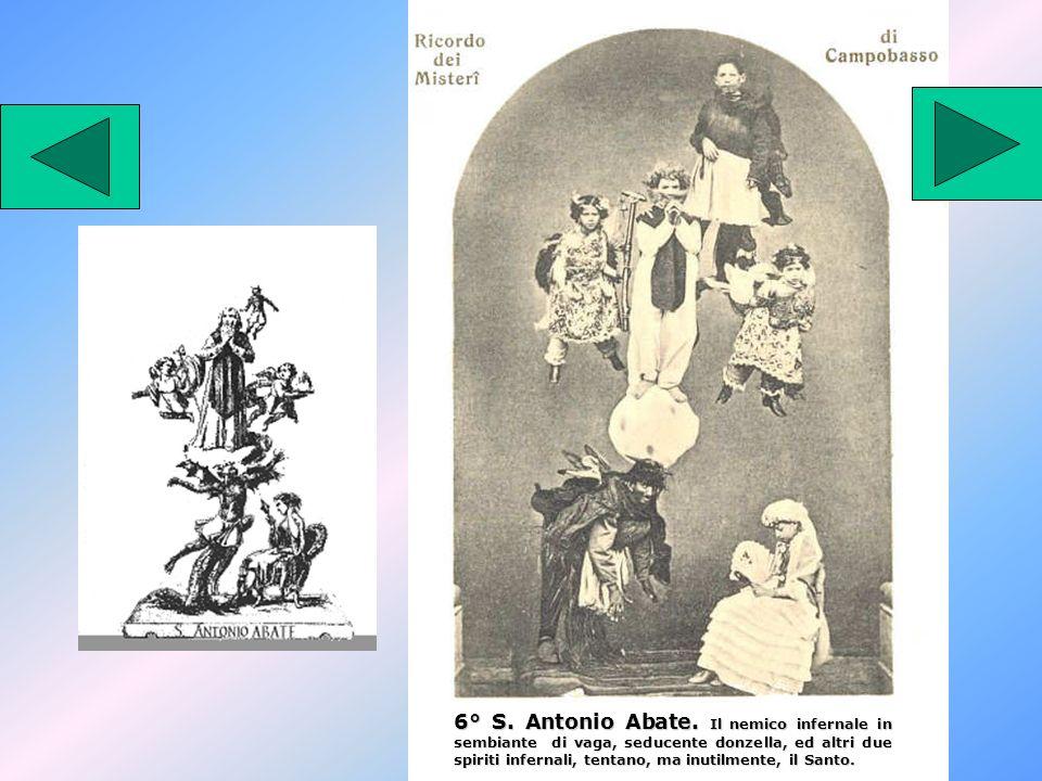 6° S. Antonio Abate.