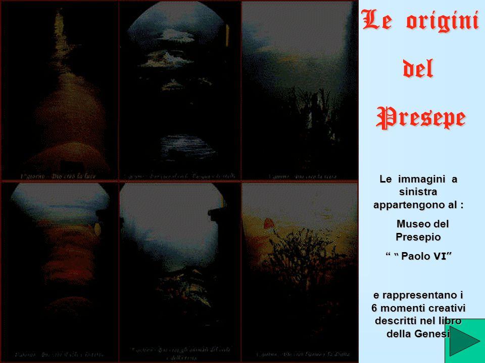 Le origini del Presepe Le immagini a sinistra appartengono al :