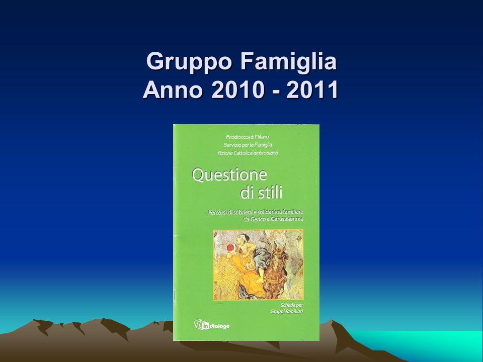 Gruppo Famiglia Anno 2010 - 2011
