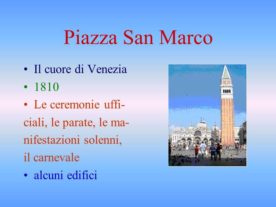 Piazza San Marco Il cuore di Venezia 1810 Le ceremonie uffi-
