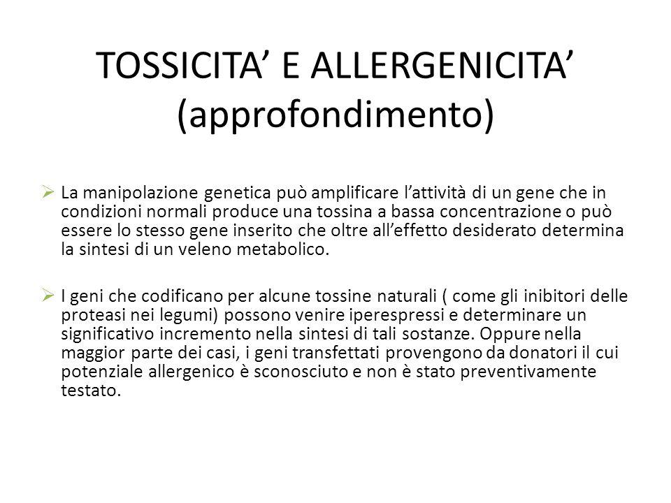 TOSSICITA' E ALLERGENICITA' (approfondimento)