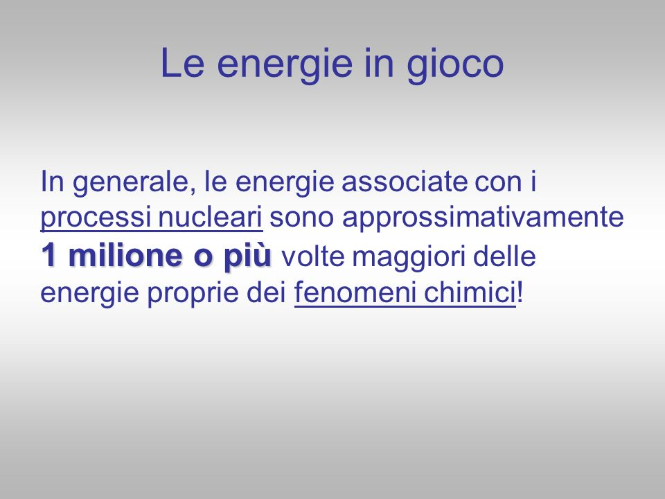Le energie in gioco