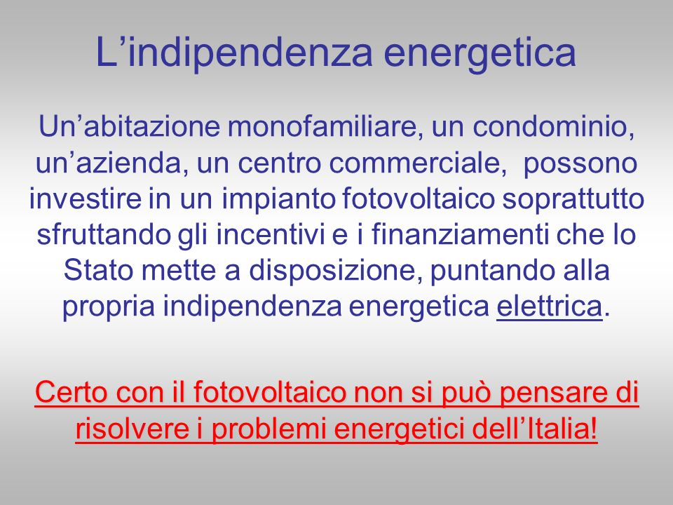 L'indipendenza energetica