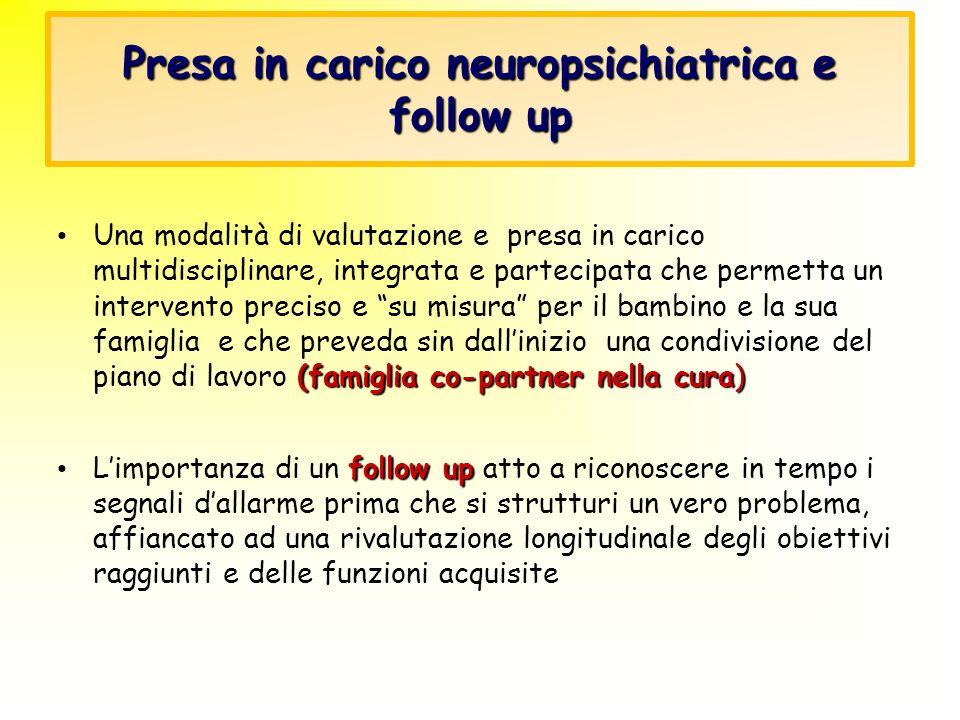 Presa in carico neuropsichiatrica e follow up