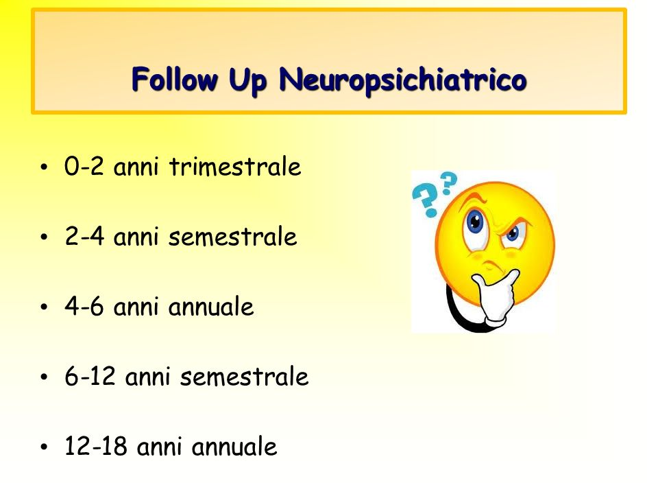 Follow Up Neuropsichiatrico