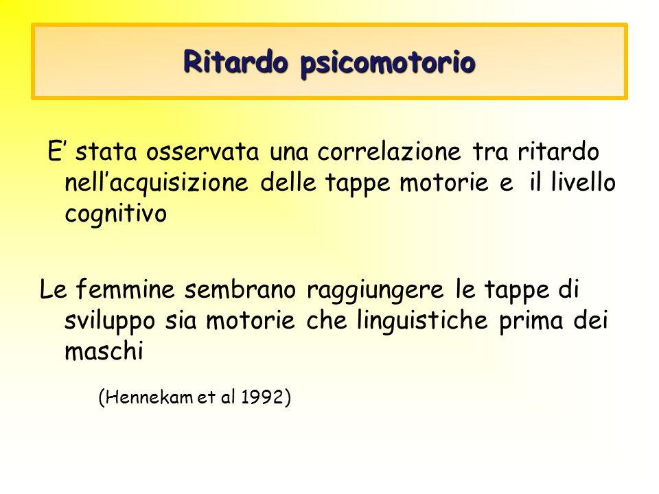 (Hennekam et al 1992) Ritardo psicomotorio