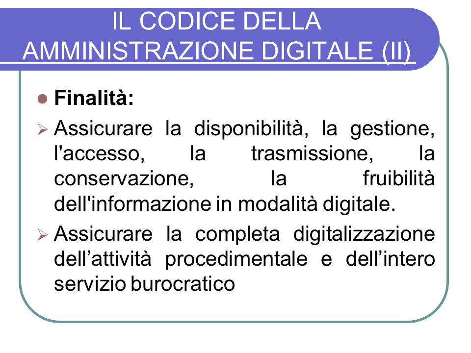IL CODICE DELLA AMMINISTRAZIONE DIGITALE (II)