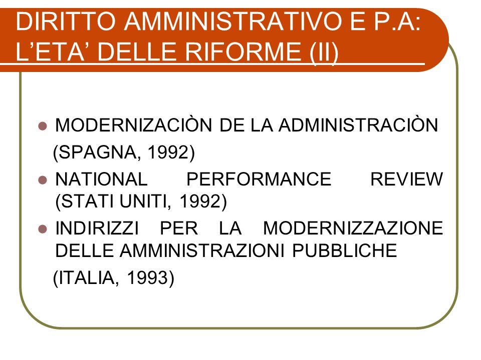 DIRITTO AMMINISTRATIVO E P.A: L'ETA' DELLE RIFORME (II)