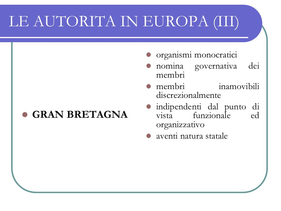 LE AUTORITA IN EUROPA (III)