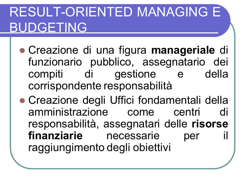 RESULT-ORIENTED MANAGING E BUDGETING