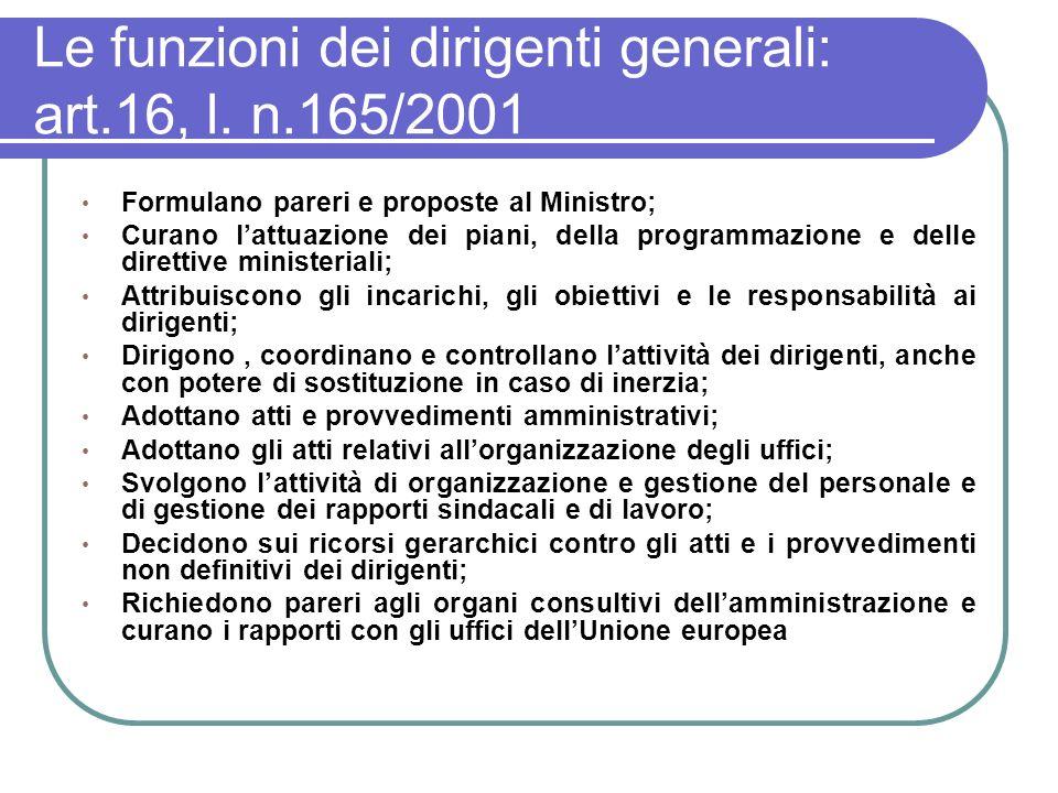 Le funzioni dei dirigenti generali: art.16, l. n.165/2001