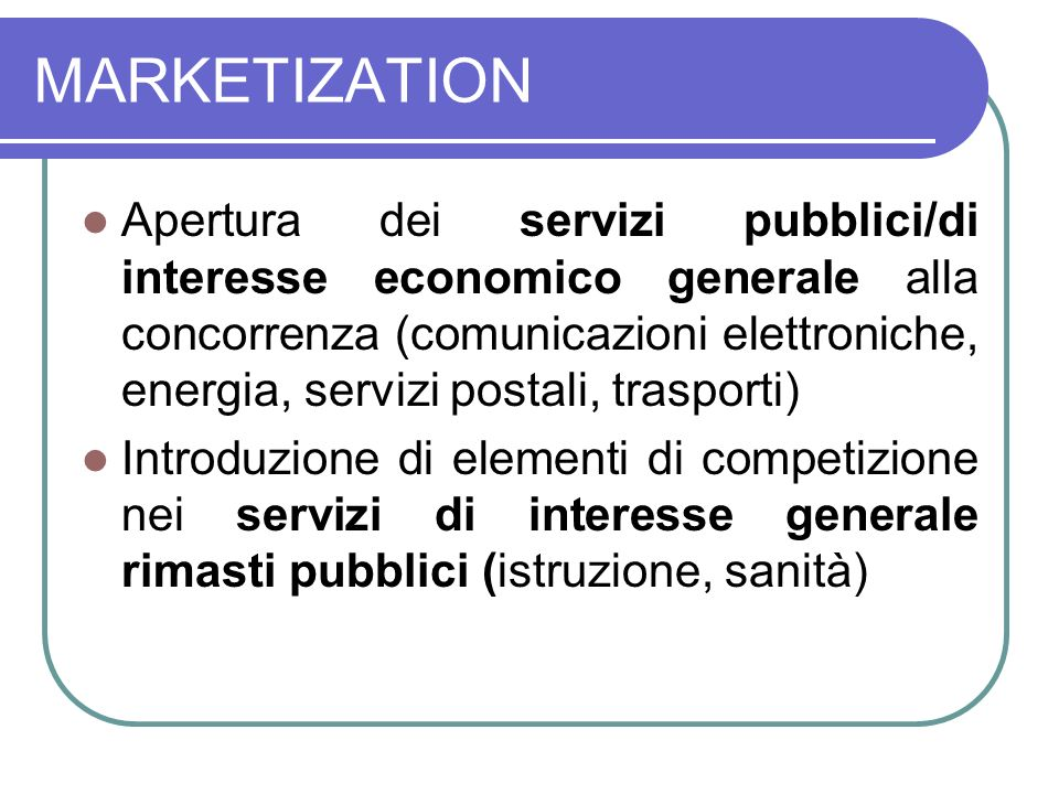 MARKETIZATION