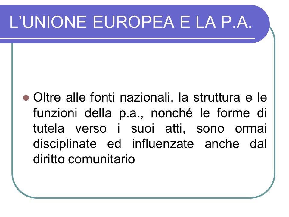 L'UNIONE EUROPEA E LA P.A.