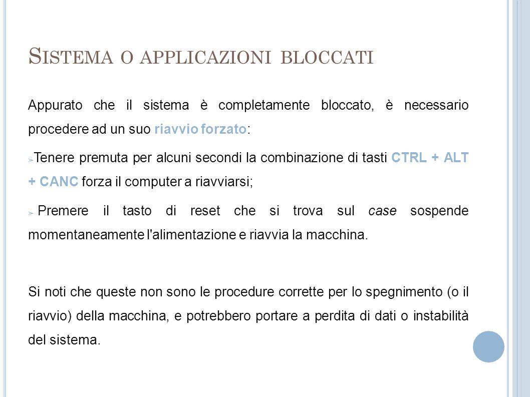 Sistema o applicazioni bloccati