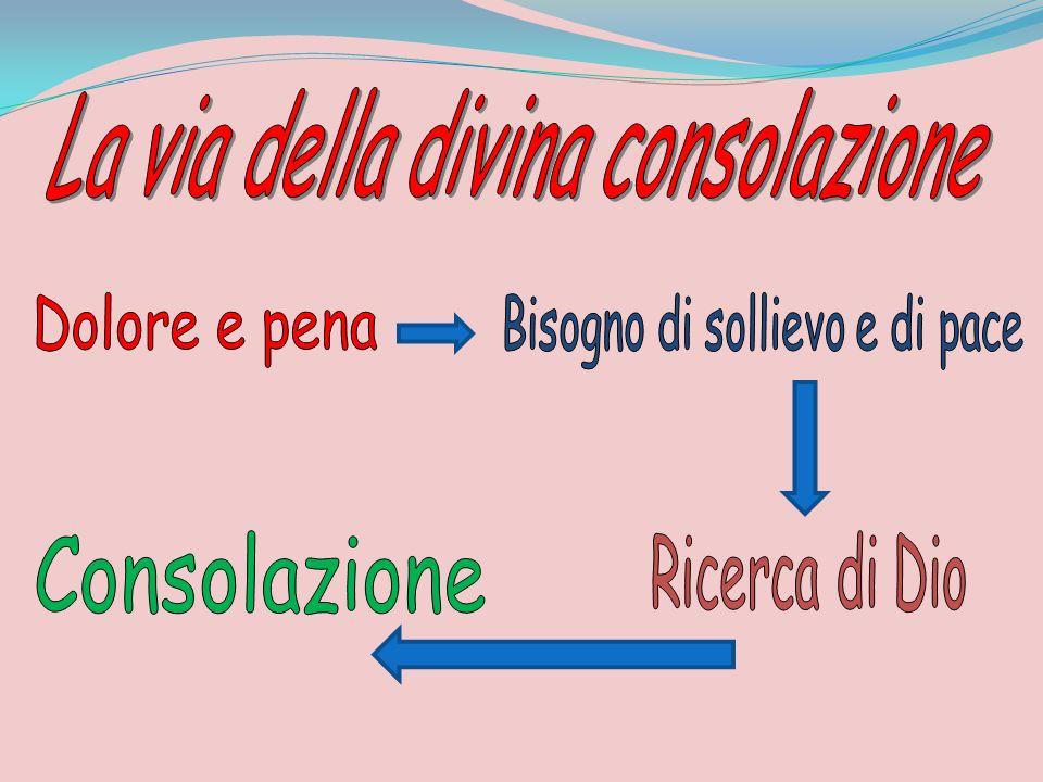 La via della divina consolazione