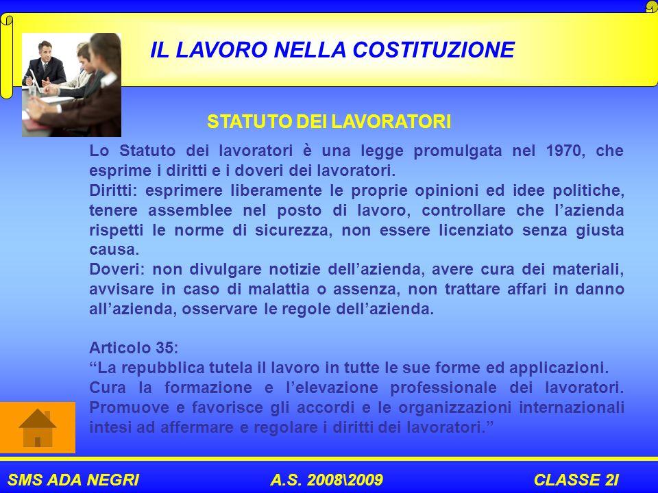 IL LAVORO NELLA COSTITUZIONE STATUTO DEI LAVORATORI