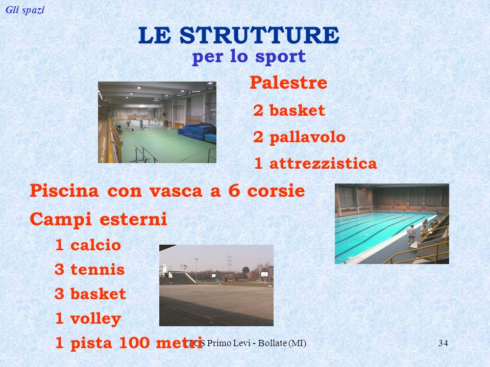 Itcs primo levi bollate mi ppt video online scaricare for Piscina bollate