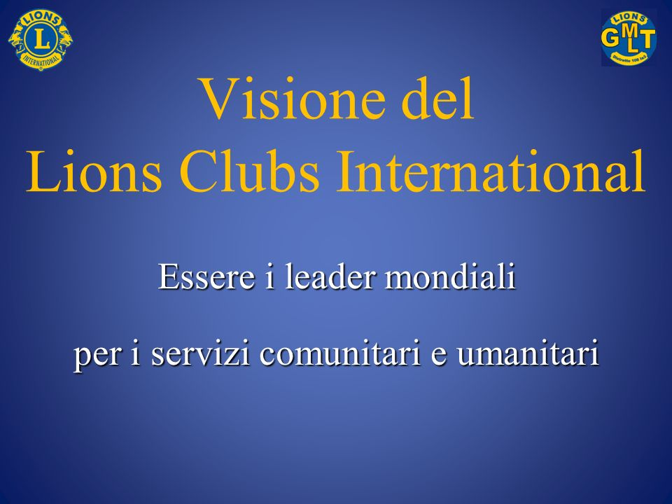 Visione del Lions Clubs International