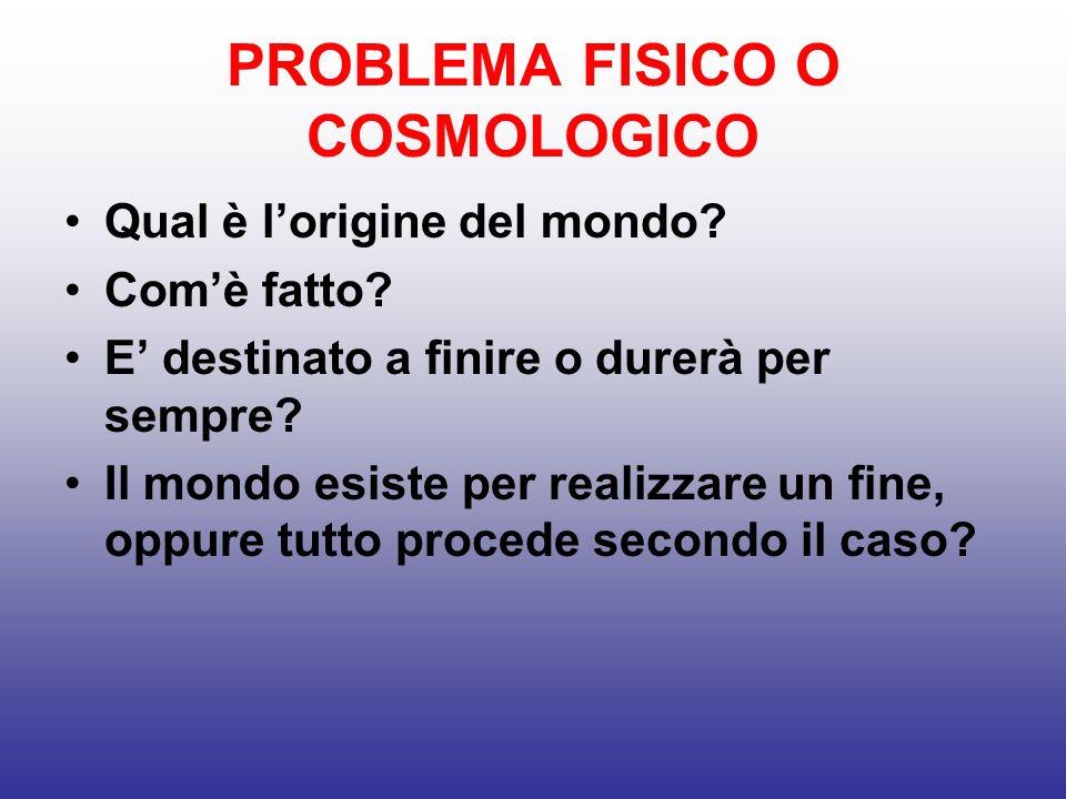 PROBLEMA FISICO O COSMOLOGICO