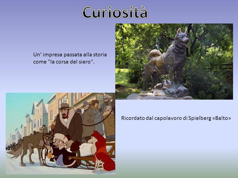 Curiosità Un' impresa passata alla storia come la corsa del siero .