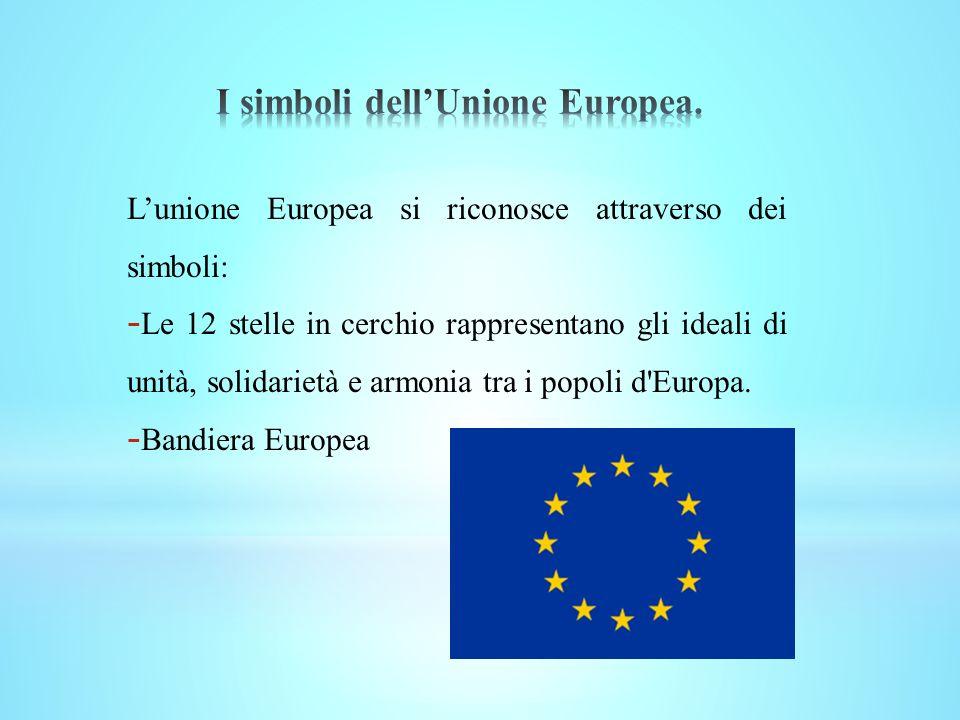 I simboli dell'Unione Europea.
