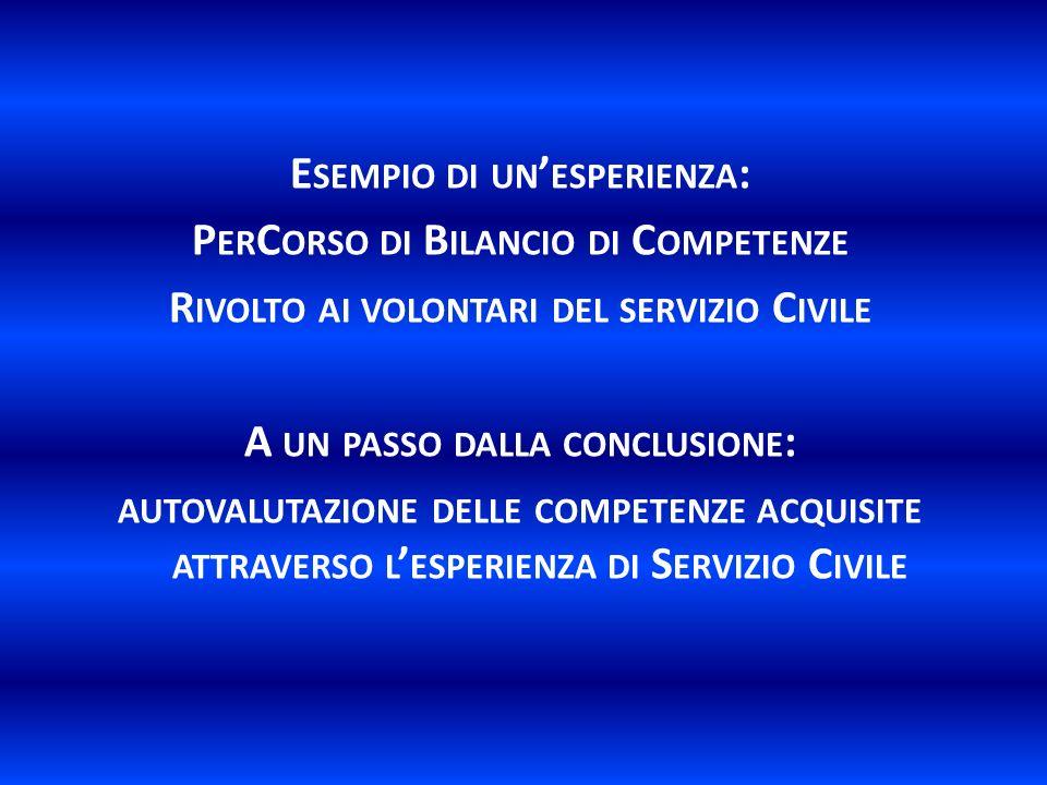 Esempio di un'esperienza: PerCorso di Bilancio di Competenze