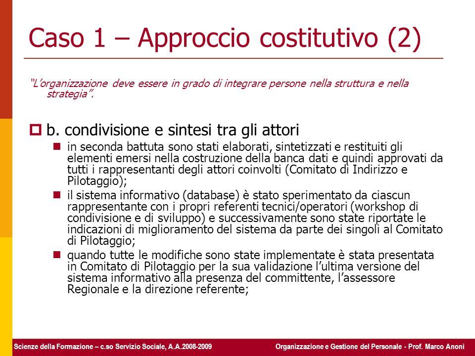 Caso 1 – Approccio costitutivo (2)