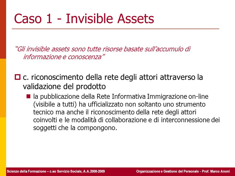 Caso 1 - Invisible Assets