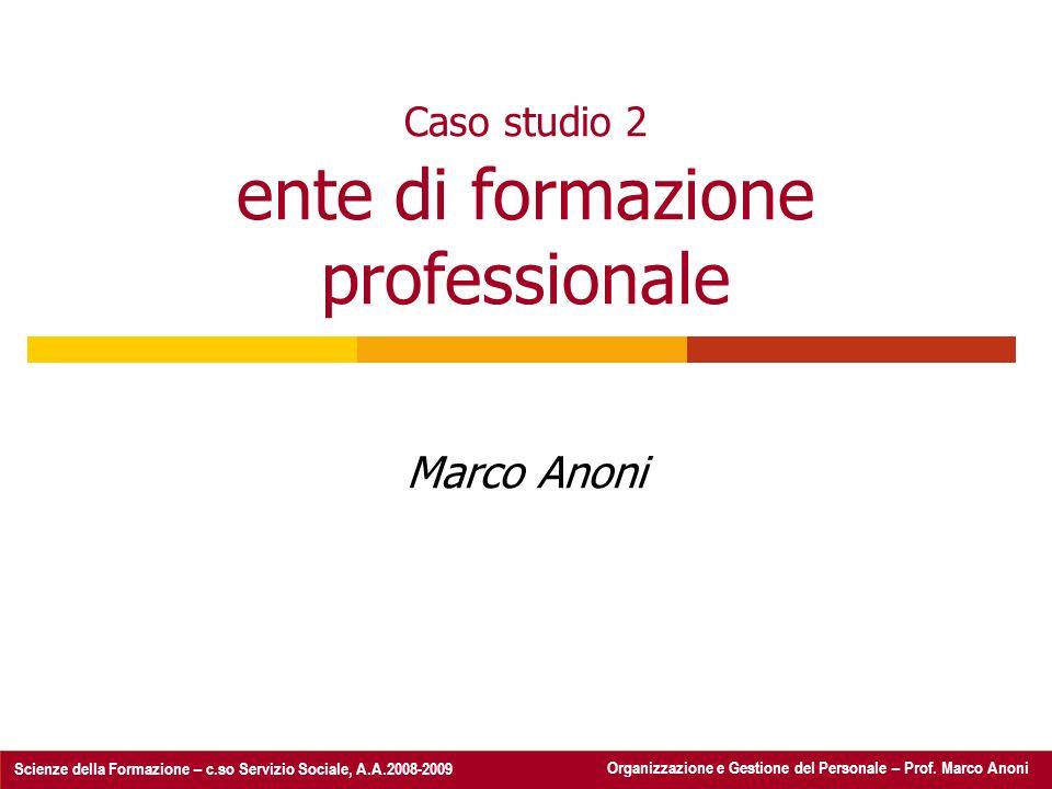 Caso studio 2 ente di formazione professionale