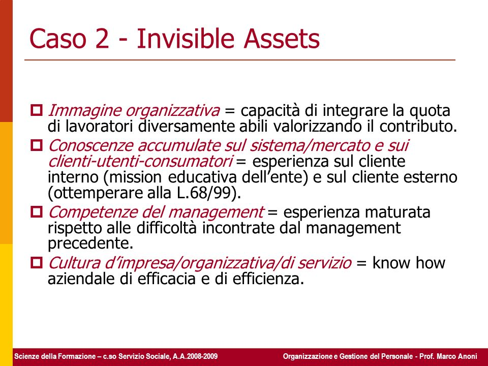 Caso 2 - Invisible Assets