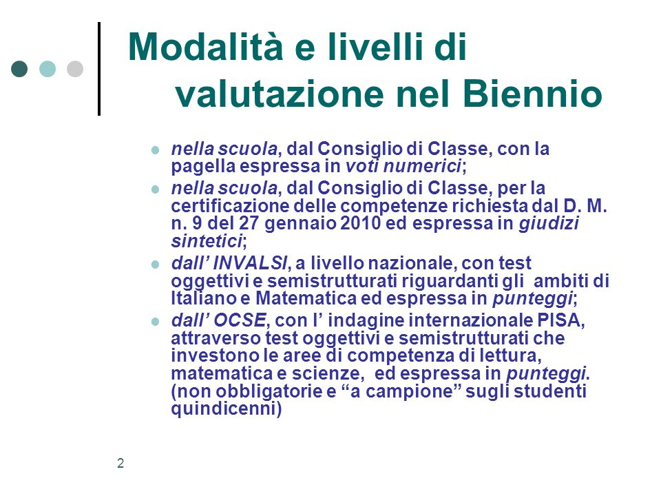 Modalità e livelli di valutazione nel Biennio