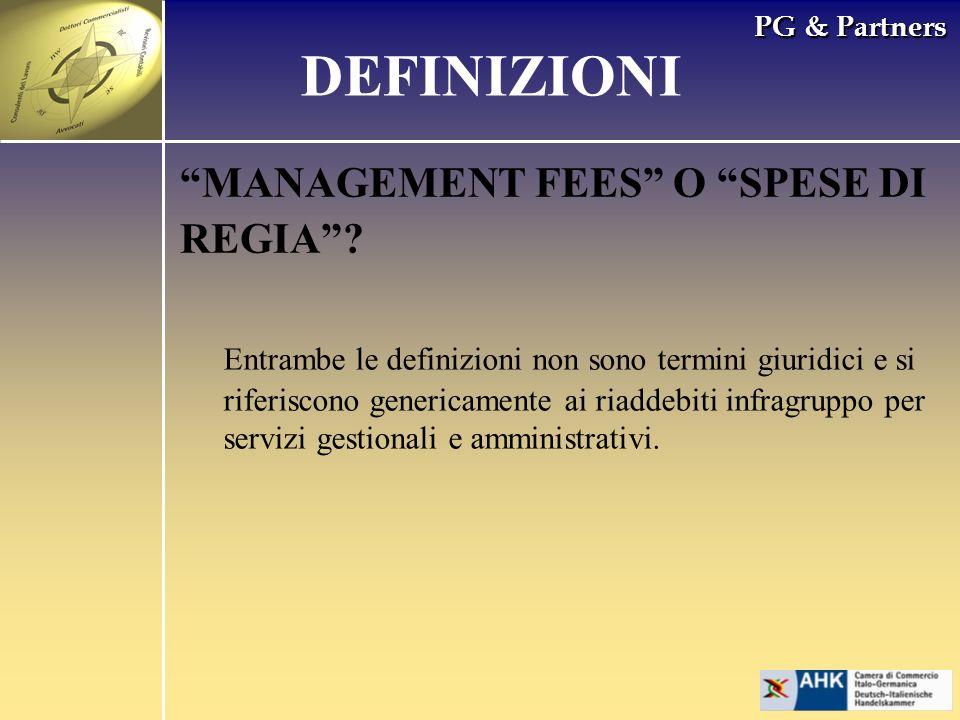 DEFINIZIONI MANAGEMENT FEES O SPESE DI REGIA