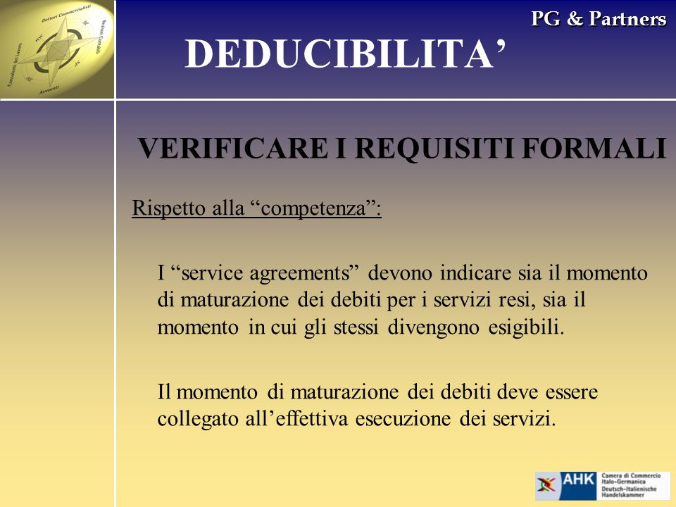 DEDUCIBILITA' VERIFICARE I REQUISITI FORMALI