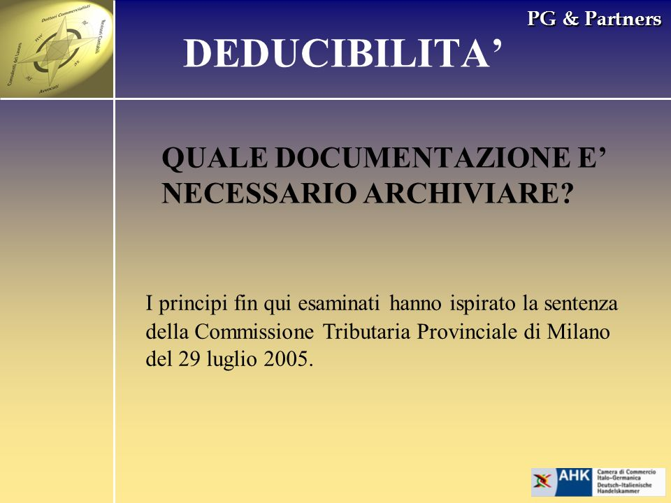 DEDUCIBILITA' QUALE DOCUMENTAZIONE E' NECESSARIO ARCHIVIARE