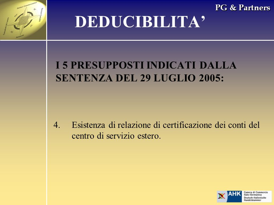 DEDUCIBILITA' I 5 PRESUPPOSTI INDICATI DALLA