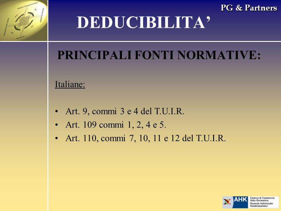 DEDUCIBILITA' PRINCIPALI FONTI NORMATIVE: Italiane: