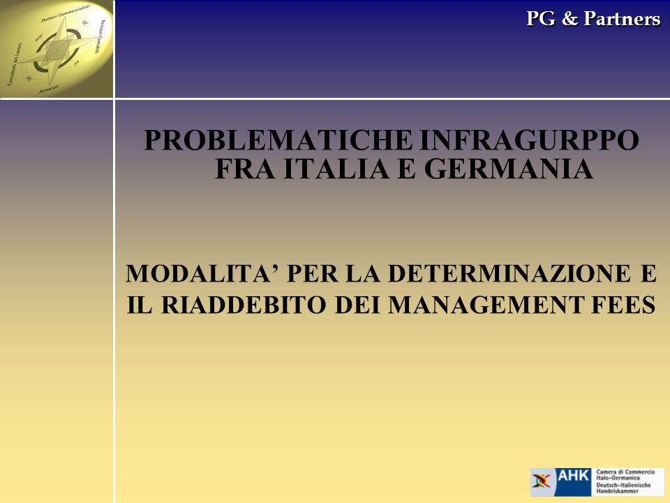 PROBLEMATICHE INFRAGURPPO FRA ITALIA E GERMANIA