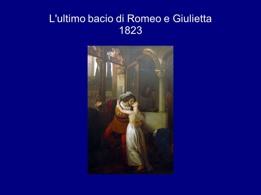 L ultimo bacio di Romeo e Giulietta 1823
