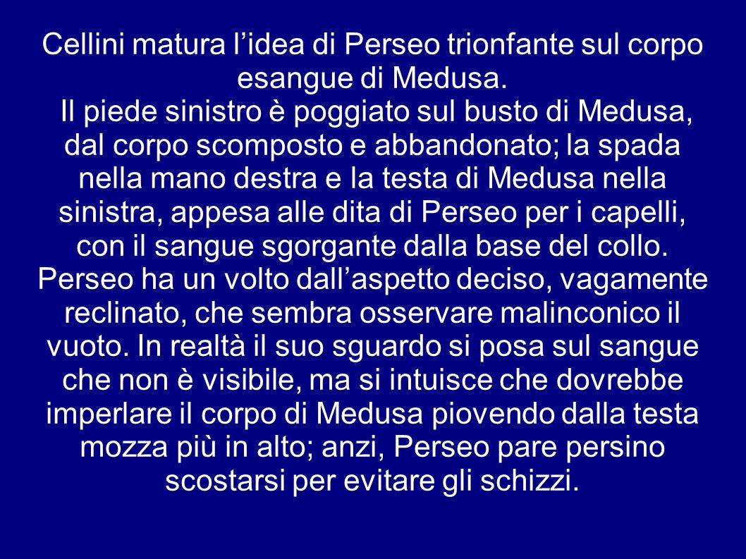 Cellini matura l'idea di Perseo trionfante sul corpo esangue di Medusa.