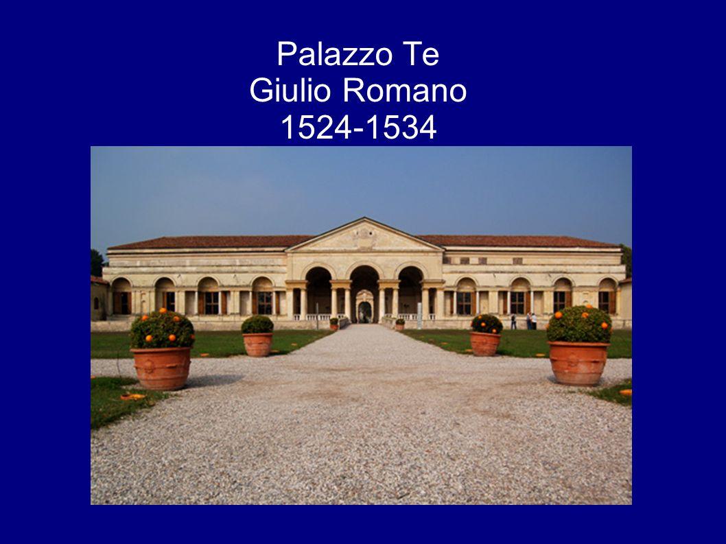 Palazzo Te Giulio Romano 1524-1534