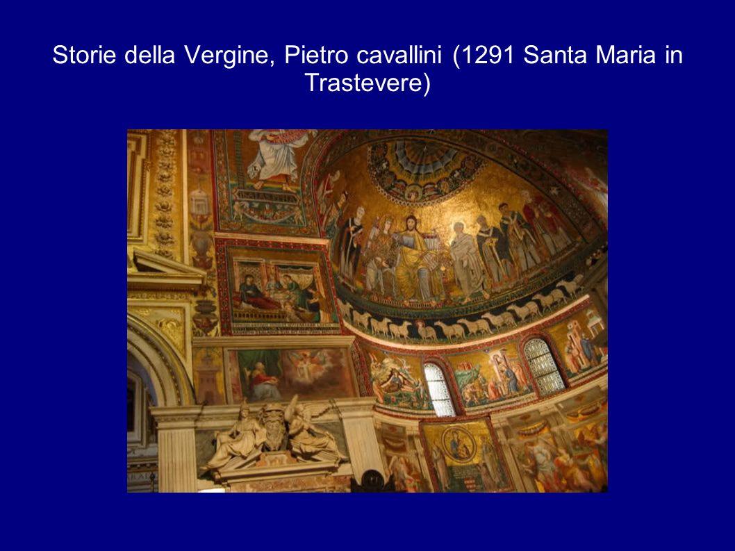 Storie della Vergine, Pietro cavallini (1291 Santa Maria in Trastevere)