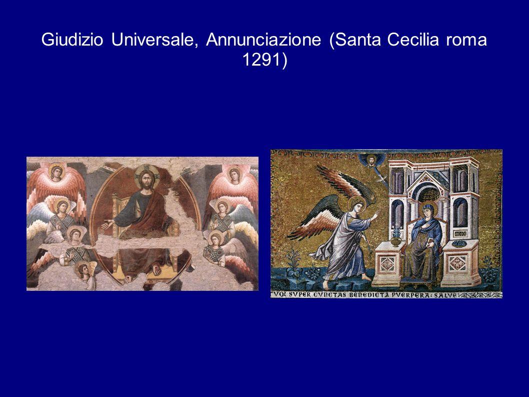 Giudizio Universale, Annunciazione (Santa Cecilia roma 1291)