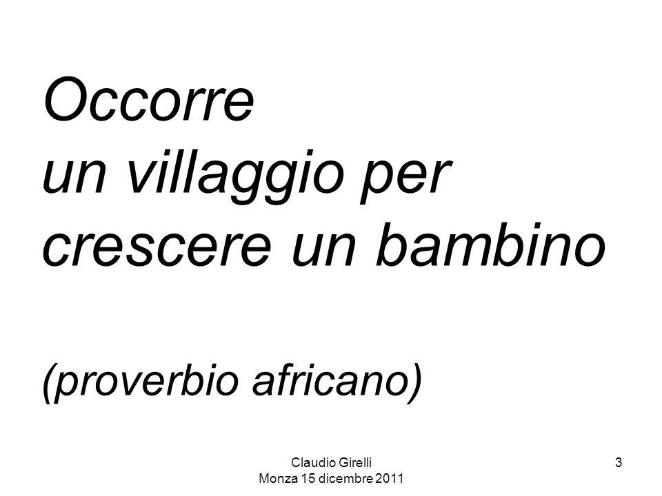 Occorre un villaggio per crescere un bambino (proverbio africano)