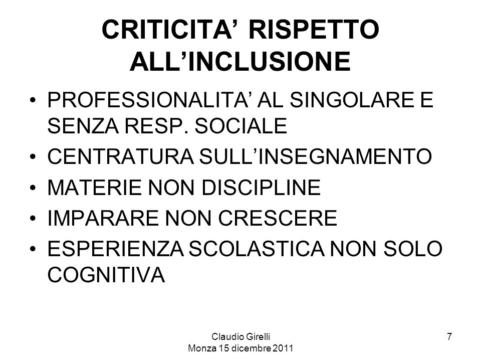 CRITICITA' RISPETTO ALL'INCLUSIONE