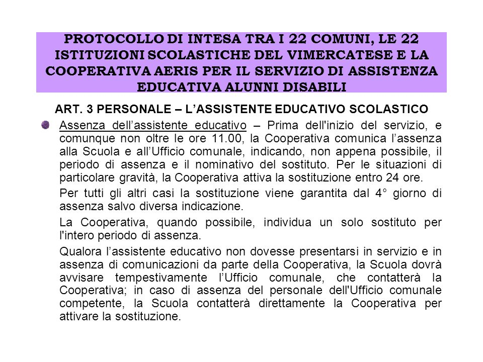 ART. 3 PERSONALE – L'ASSISTENTE EDUCATIVO SCOLASTICO