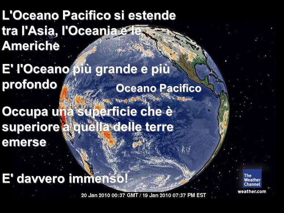 E l Oceano più grande e più profondo