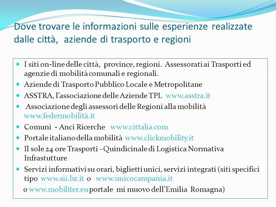 Dove trovare le informazioni sulle esperienze realizzate dalle città, aziende di trasporto e regioni
