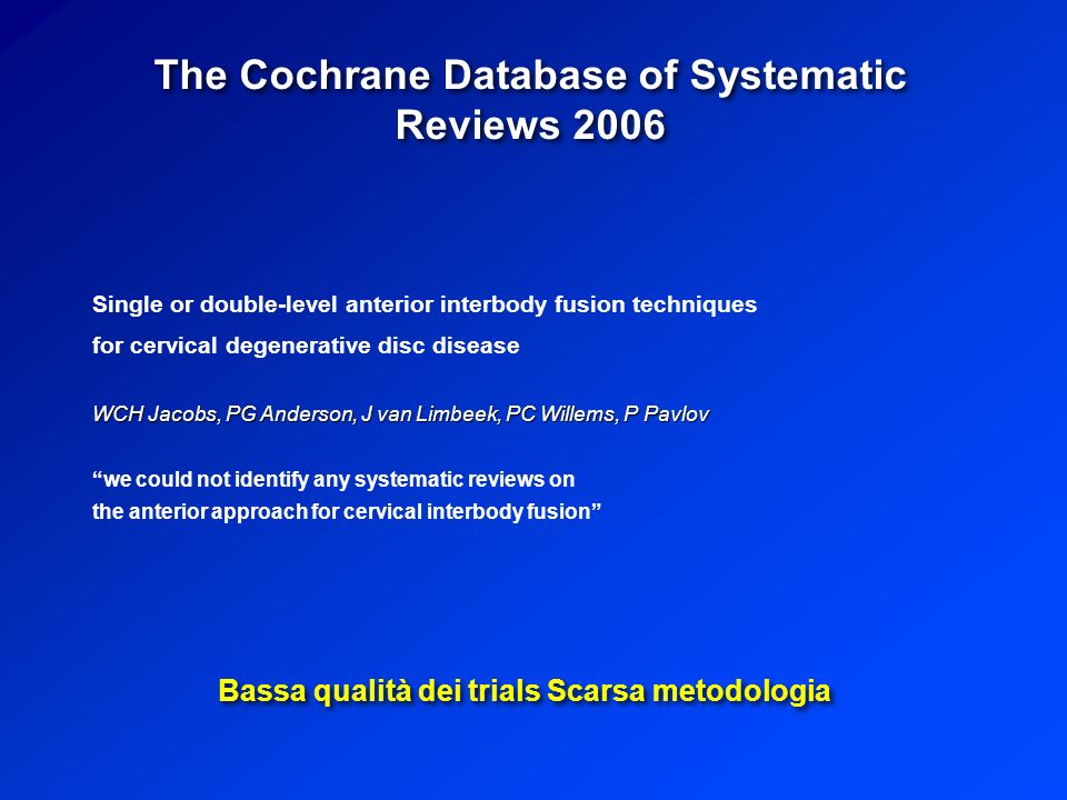 The Cochrane Database of Systematic Reviews 2006