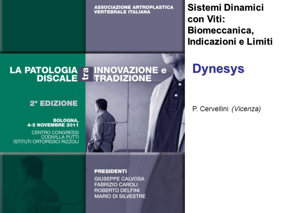 Dynesys Sistemi Dinamici con Viti: Biomeccanica, Indicazioni e Limiti