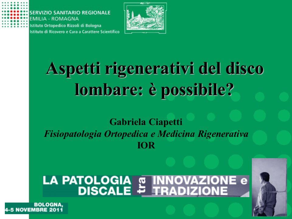 Aspetti rigenerativi del disco lombare: è possibile